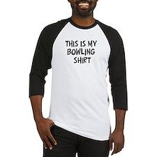 My Bowling Baseball Jersey