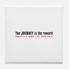 """Journey is the Reward"" Tile Coaster"