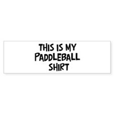 My Paddleball Bumper Bumper Sticker