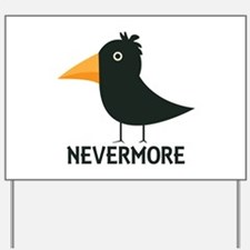 Nevermore Raven Yard Sign