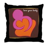 Love Your Body Throw Pillow
