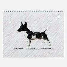 TEDDY ROOSEVELT TERRIER Wall Calendar