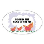 Year Of The Pig Oval Sticker