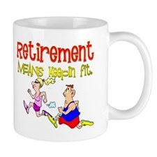 Retirement Fun:-) Mug