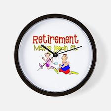 Retirement Fun:-) Wall Clock