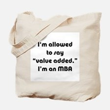 Value Added MBA Tote Bag