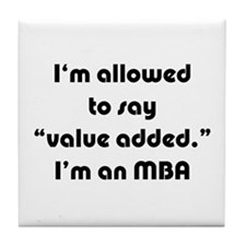 Value Added MBA Tile Coaster