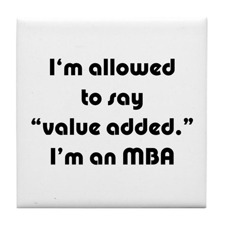 Value Added MBA Tile Coaster