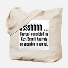 Cost Benefit Analysis Tote Bag