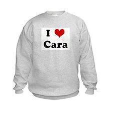 I Love Cara Sweatshirt