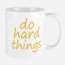 do hard things Mug