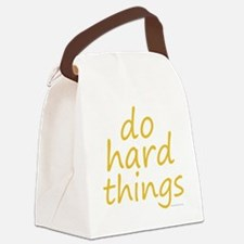 do hard things Canvas Lunch Bag