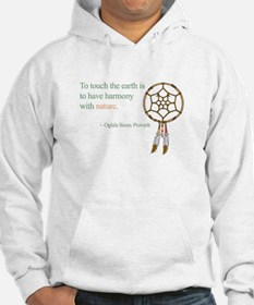 To touch the earth... Hoodie