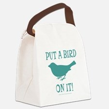 Put A Bird On It Canvas Lunch Bag