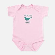 Put A Bird On It Infant Bodysuit