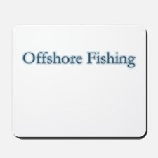 Offshore Fishing - text Mousepad