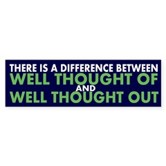 There is a Difference... (bumper sticker)