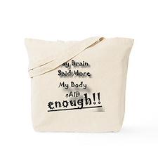 Enough Tote Bag