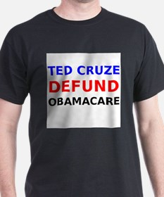 Ted Cruze Defund ObamaCare T-Shirt