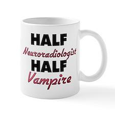 Half Neuroradiologist Half Vampire Mugs
