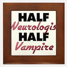 Half Neurologist Half Vampire Framed Tile