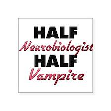 Half Neurobiologist Half Vampire Sticker