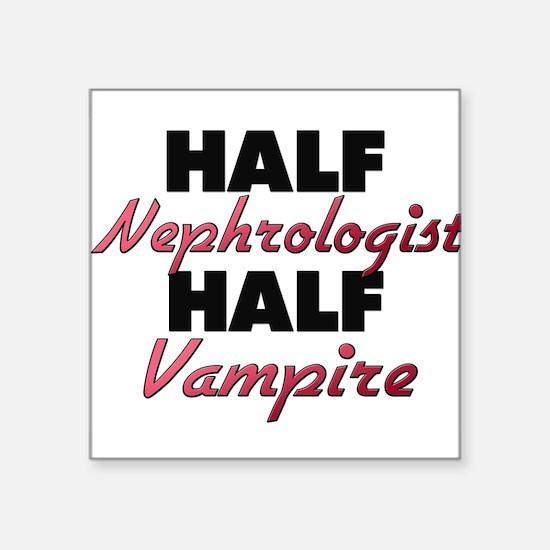 Half Nephrologist Half Vampire Sticker