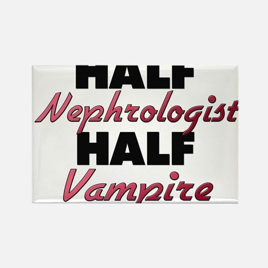 Half Nephrologist Half Vampire Magnets