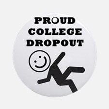 DROPOUT Round Ornament