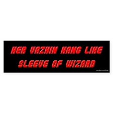 Vazhin Hang Like Sleeve of Wizard Bumper Bumper Sticker