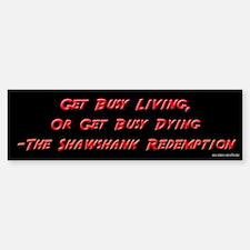 Shawshank Redemption - Living Bumper Bumper Bumper Sticker