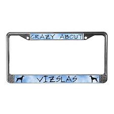 Crazy About Vizslas License Plate Frame