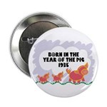 1935 Year Of The Pig Button