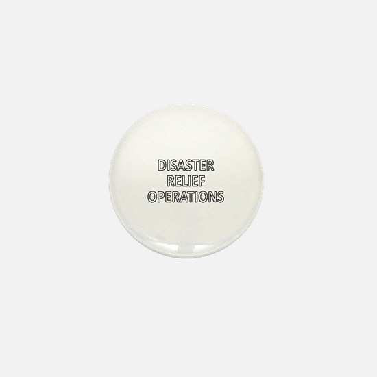 Disaster Relief Operations - White Mini Button