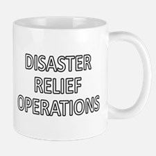 Disaster Relief Operations - White Mug