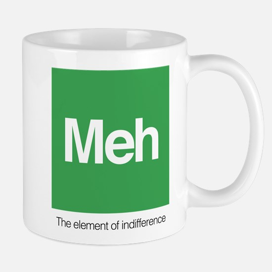 Meh The Element of Indifference Mug