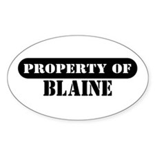 Property of Blaine Oval Decal