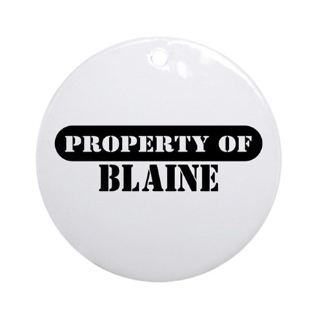 Property of Blaine Ornament (Round)