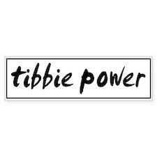 Tibbie POWER Bumper Bumper Sticker