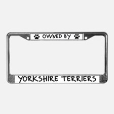 Owned by Yorkshire Terriers License Plate Frame