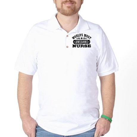 World's Most Awesome Nurse Golf Shirt