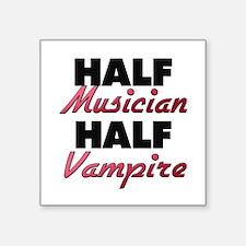 Half Musician Half Vampire Sticker