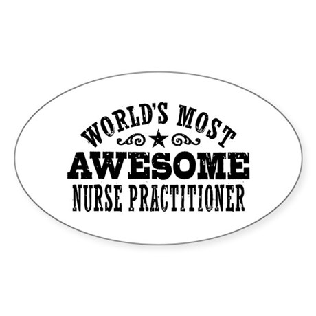 World's Most Awesome Nurse Practitioner Sticker (O