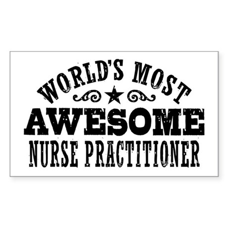 World's Most Awesome Nurse Practitioner Sticker (R