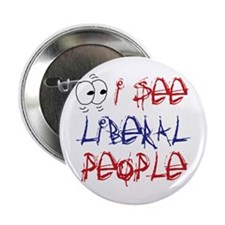 I See Liberal People 2 Button