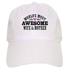 Awesome Wife And Mother Baseball Cap
