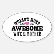Awesome Wife And Mother Sticker (Oval)