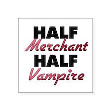 Half Merchant Half Vampire Sticker