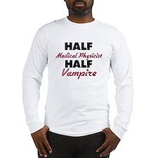 Half Medical Physicist Half Vampire Long Sleeve T-