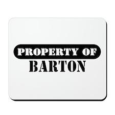 Property of Barton Mousepad